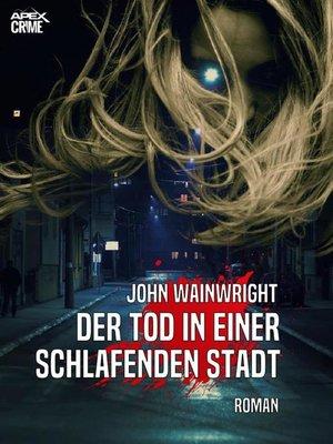 cover image of DER TOD IN EINER SCHLAFENDEN STADT