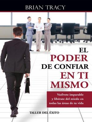 cover image of El poder de confiar en ti mismo