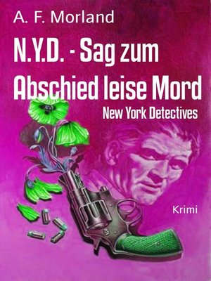 cover image of N.Y.D.--Sag zum Abschied leise Mord