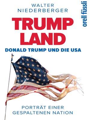 cover image of TRUMP LAND – Donald Trump und die USA