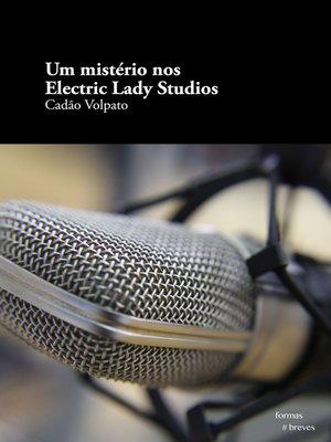 cover image of Um mistério nos Electric Lady Studios