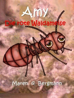 cover image of Amy--Die rote Waldameise