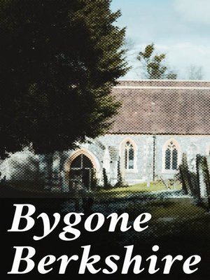 cover image of Bygone Berkshire