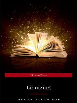 cover image of Lionizing