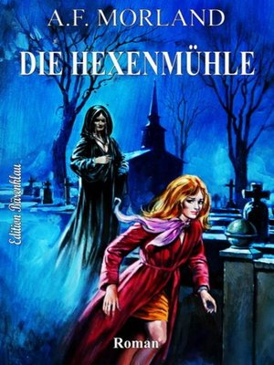 cover image of Die Hexenmühle