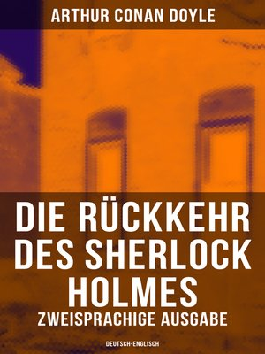 cover image of Die Rückkehr des Sherlock Holmes (Zweisprachige Ausgabe