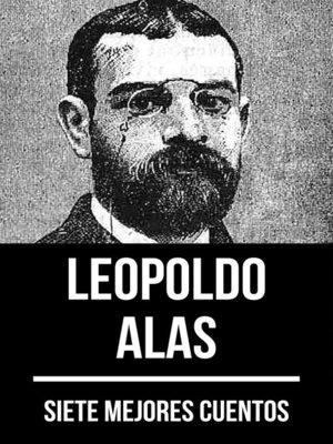 cover image of 7 mejores cuentos de Leopoldo Alas