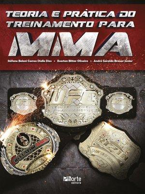 cover image of Teoria e prática do treinamento para MMA