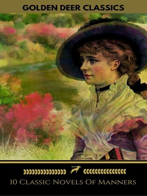 cover image of 10 Classic Novels of Manners You Should Read (Golden Deer Classics)