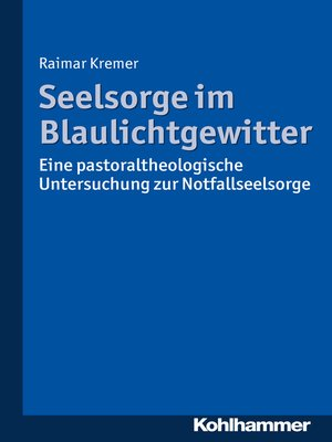 cover image of Seelsorge im Blaulichtgewitter