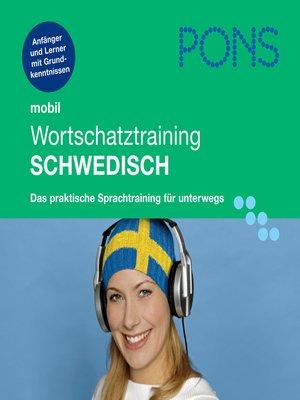 cover image of PONS mobil Wortschatztraining Schwedisch