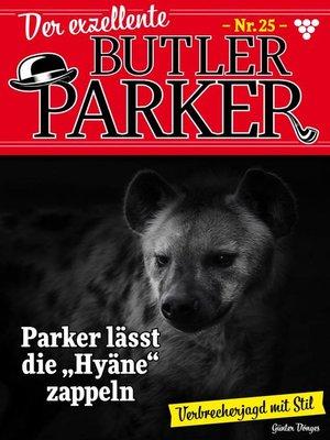 cover image of Der exzellente Butler Parker 25 – Kriminalroman