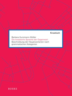 cover image of Die kroatische Sprache der Gegenwart