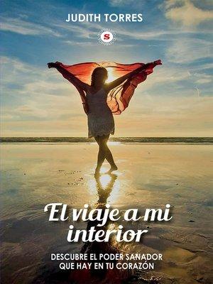 cover image of El viaje a mi interior