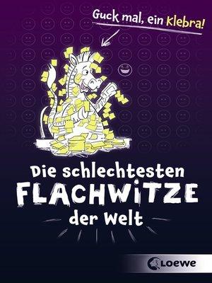 cover image of Die schlechtesten Flachwitze der Welt