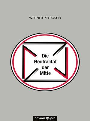 cover image of Die Neutralität der Mitte