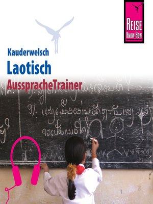 cover image of Reise Know-How Kauderwelsch AusspracheTrainer Laotisch