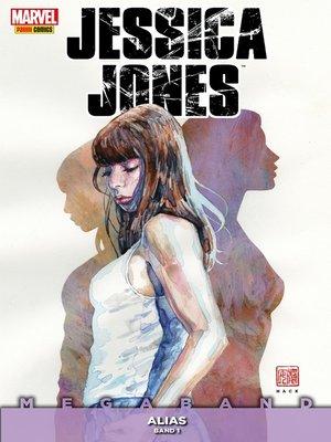 cover image of Jessica Jones Megaband 1--Alias 1