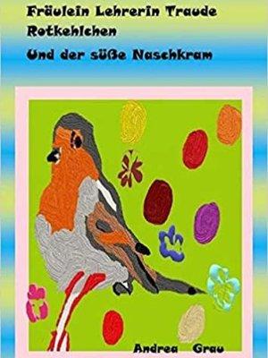 cover image of Fräulein Rotkehlchen--und der heilsame Ausflug der Vorschulkinder