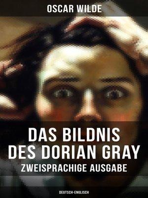 cover image of Das Bildnis des Dorian Gray (Zweisprachige Ausgabe