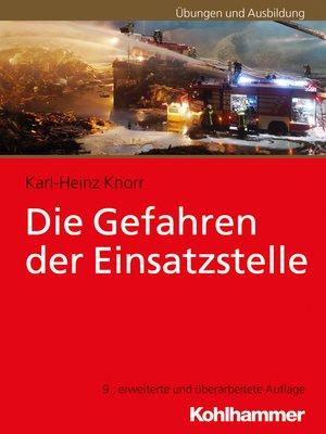 cover image of Die Gefahren der Einsatzstelle