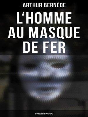 cover image of L'Homme au Masque de Fer (Roman historique)