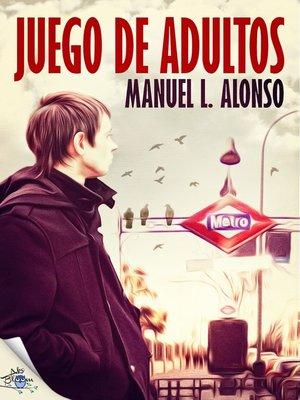cover image of Juego de adultos