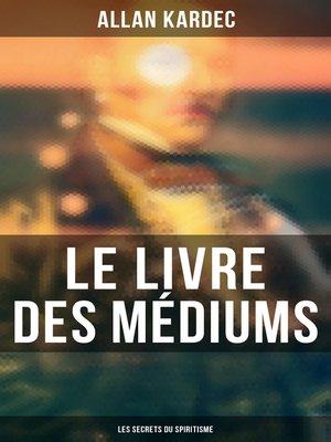 cover image of Le Livre des Médiums