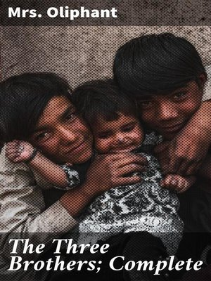 cover image of The Three Brothers; Complete