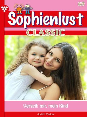 cover image of Sophienlust Classic 69 – Familienroman