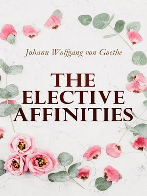 cover image of The Elective Affinities