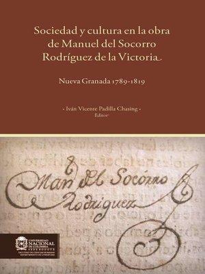 cover image of Sociedad y cultura en la obra de Manuel del Socorro Rodríguez de la Victoria