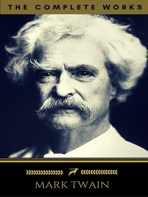 cover image of Mark Twain, The Complete Works