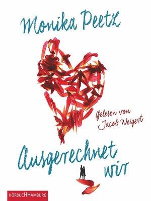 cover image of Ausgerechnet wir