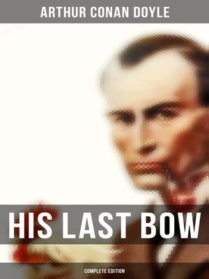 cover image of His Last Bow (Complete Edition)