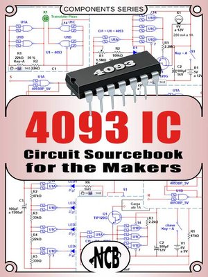cover image of 4093 IC--Circuit Sourcebook for the Makers