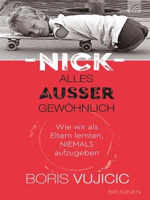 cover image of Nick--Alles außer gewöhnlich