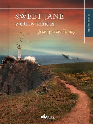cover image of Sweet Jane y otros relatos