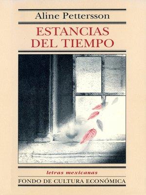 cover image of Estancias del tiempo