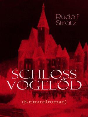 cover image of Schloss Vogelöd (Kriminalroman)