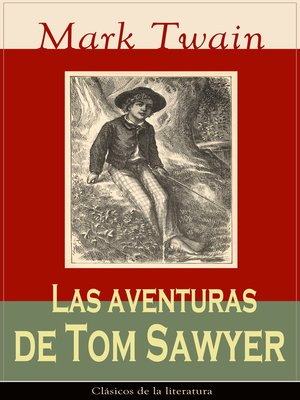 cover image of Las aventuras de Tom Sawyer