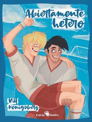 cover image of Abiertamente hetero