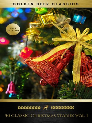 cover image of 50 Classic Christmas Stories Volume 1 (Golden Deer Classics)