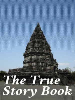 cover image of The True Story Book
