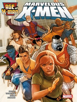 cover image of Age of X-Men 1--Marvelous X-Men