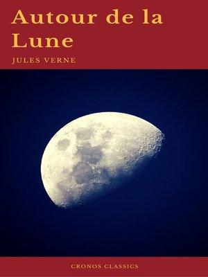 cover image of Autour de la Lune (Cronos Classics)