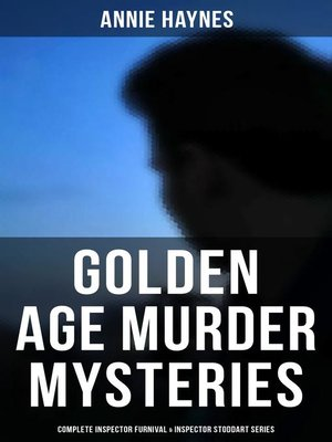 cover image of Golden Age Murder Mysteries--Annie Haynes Edition