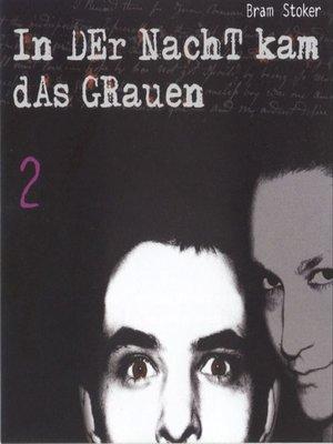 cover image of In der Nacht kam das Grauen (2)
