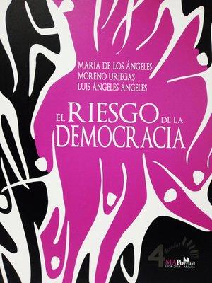 cover image of El riesgo de la democracia
