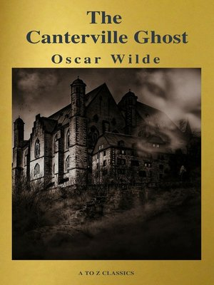 cover image of The Canterville Ghost ( a to Z Classics)